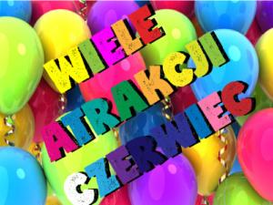 Przedszkole w Lubartowie, atrakcje czerwca w lubartowie, przedszkole Casper, balony